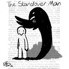 The Standover Man, the book that the Max wrote for Liesel.