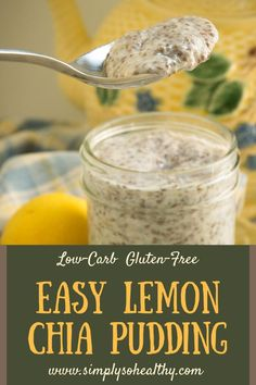 This recipe for Easy Lemon Chia Pudding comes together in about 5 minutes! It makes a tangy refreshing dessert or breakfast that works for keto low-carb Atkins gluten-free dairy-free diabetic and Paleo diets. Keto Friendly Desserts, Low Carb Desserts, Low Carb Recipes, Keto Chia Seed Recipes, Atkins Recipes, Entree Recipes, Diabetic Recipes, Keto Foods, Healthy Foods