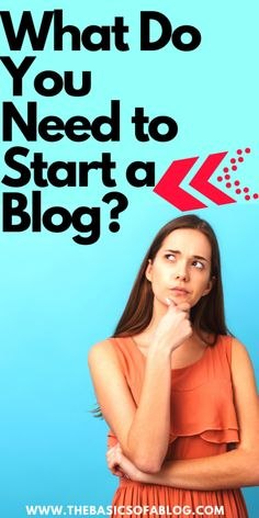 blogging for beginners, blogging, blogging tips, blog posts ideas, blog topics, blogging for beginners ideas, blogging for money, blogging ideas, blogging 101 Blogging Ideas, Blogging For Beginners, Blog Topics, Do You Need, How To Start A Blog, Posts, Money, Tips, Messages