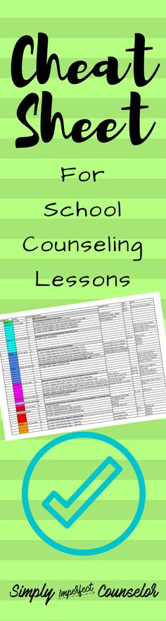 Cheat Sheet for School Counseling Lessons