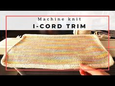 I Cord, Dishcloth, Stockinette, Yarn Colors, Placemat, Make It Yourself, Stitch, Creative, Youtube