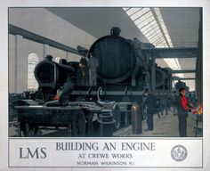 London Midland & Scottish Railway, Building an Engine at Crewe Works by Norman Wilkinson R I, about 1930.17