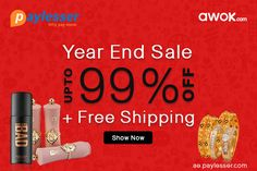 Year End Sale-Grab the opportunity to buy your loving items on sale and save Up to 99% Off + Free Shipping on your choice. #Awok #Offer #YearEndSale #Paylesser