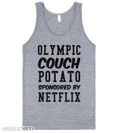 Olympic Couch Potato Sponsored by Netflix tank top tee t shirt tshirt  | Olympic Couch Potato Sponsored by Netflix tank top tee t shirt tshirt  #Skreened