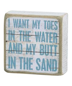 Another great find on #zulily! 'Butt in the Sand' Box Sign #zulilyfinds
