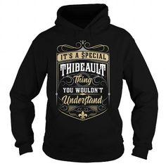 I Love THIBEAULT, THIBEAULTYEAR, THIBEAULTBIRTHDAY, THIBEAULTHOODIE, THIBEAULTNAME, THIBEAULTHOODIES - TSHIRT FOR YOU Shirts & Tees