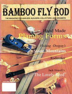 Bamboo Fly Rod magazine - where do I get this???