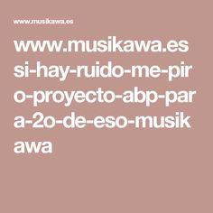www.musikawa.es si-hay-ruido-me-piro-proyecto-abp-para-2o-de-eso-musikawa Blue Prints