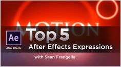 Top 5 After Effects Expressions (AE Tutorial) - Sean Frangella