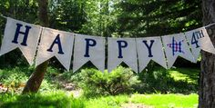 Happy 4th Banner. Looks fairly simple to make or you you can order it from etsy.