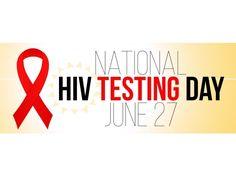 National HIV Testing Day - June 27th 2016 #NationalHIVTestingDay #HIVTestingDay