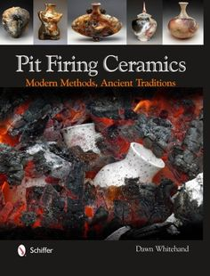 A book I have written: Pit Firing Ceramics: Modern Methods, Ancient Traditions by Dawn Whitehand,http://www.amazon.com/dp/0764341723/ref=cm_sw_r_pi_dp_1Do5sb07X9K0WTRF