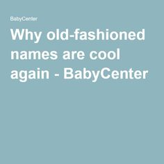Retro-Cool, Hipster, Vintage Baby Names for Boys WeHaveKids 31