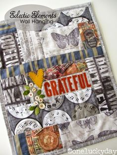 """One Lucky Day: Eclectic Elements wall hanging """"Grateful""""; Sept 2014"""
