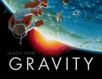 Gravity by Jason Chin
