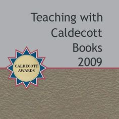 Teaching with Caldecott Books 2009