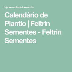 Calendário de Plantio | Feltrin Sementes - Feltrin Sementes