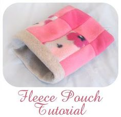 Fleece Pouch Tutorial For Guinea Pig: double-layered, seamless cozy. Love the quilted fleece pattern detail! Would look cute with alternating polka dot patches.