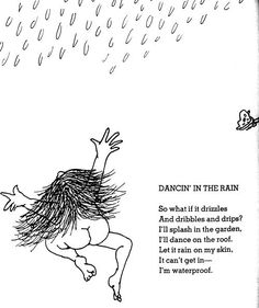 The perfect poem for kids: Dancin' In The Rain By Shel Silverstein.