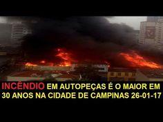 INCÊNDIO EM AUTOPEÇAS É O MAIOR EM 30 ANOS NA CIDADE DE CAMPINAS 26 01 17