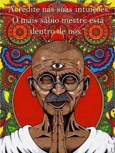 Acredite nas suas intuições,  o maior sábio mora dentro de cada um de nós.!...