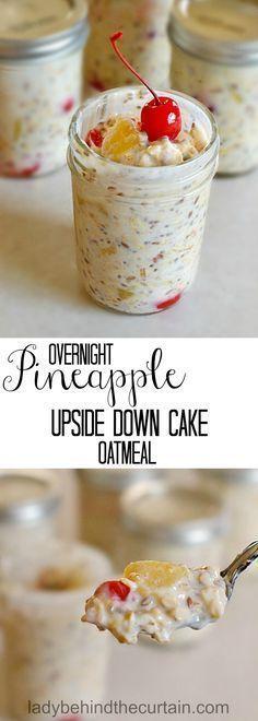 Overnight Pineapple Upside Down Cake Oatmeal | easy grab and go breakfast, healthy snack, mason jar recipe