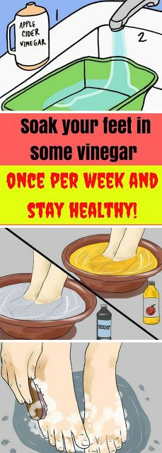 Soak your feet in some vinegar once per week and stay healthy!