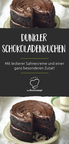 saftiger This juicy chocolate cake with dark chocolate is simply irresistible. With a special ingredient, you also give this cake an ingenious taste. Really delicious! Cake Factory, Dark Chocolate Cakes, Cooking Recipes, Butter, Recipe Recipe, Baking, Eat, Desserts, Clock