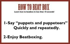 How to beatbox…