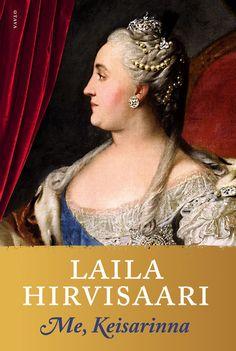 Laila Hirvisaari: Me, Keisarinna Elisa Kirjassa #elisakirja  https://kirja.elisa.fi/ekirja/me-keisarinna
