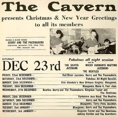 The Cavern Club, Liverpool.Note the Beatles are second billed. Liverpool Town, Liverpool History, Gerry And The Pacemakers, Vintage Concert Posters, Old Rock, Group Pictures, Northern Soul, New Year Greetings, Great Memories