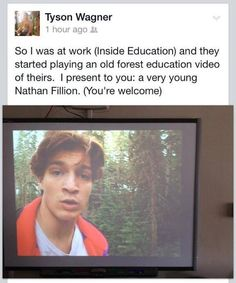 A very young Nathan Fillion -....where was THIS when I was in school?! I am 100% sure that I would have actually paid attention... A LOT.