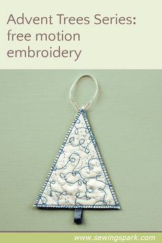 Advent Trees: free motion embroidery