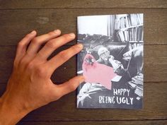 Happy Being Ugly (Zine)