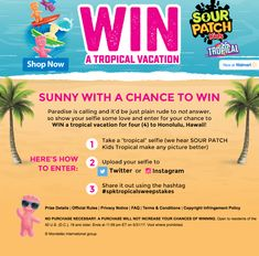 Enter to win a tropical vacation w/ Sour Patch Kids & new Tropical Flavor at @walmart  #spktropicalsweepstakes #AD