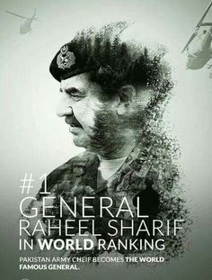 Pak Army!!! COAS General Raheel shareef... Proud to be a pakistani