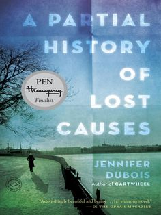 Cover image for A Partial History of Lost Causes