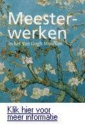 Meesterwerken in het Van Gogh museum. Reserveer: http://www.theek5.nl/iguana/?sUrl=search#RecordId=2.248722