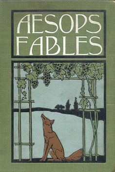 'Aesop's Fables' First published in English by Caxton in 1484. A collection of fables credited to Aesop (620—560 BC), a slave and story-teller that lived in Ancient Greece. Aesop's Fables become a blanket term for collections of brief fables, usually involving personified animals. The fables remain a popular choice for moral education of children today.