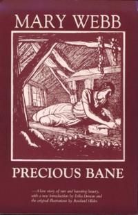 1924 Precious Bane by Mary Webb.  One of my favorite books!