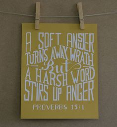 A soft answer turneth away wrath: but grievous words stir up anger. Cute Quotes, Great Quotes, Inspirational Quotes, Soli Deo Gloria, Bible Verses Quotes, Words Of Encouragement, Word Of God, Proverbs, Wise Words