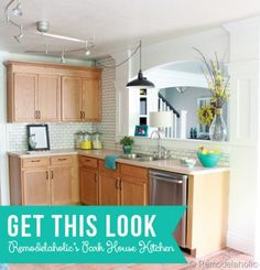 Get This Look - Remodelaholic's Park House Kitchen -- 7 ways to update your kitchen without painting the cabinets #update #kitchen