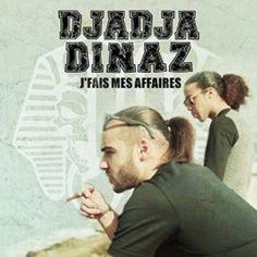 Telecharger J'fais mes affaires – Djadja & Dinaz