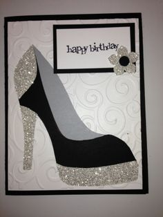 High Heel Shoe Card - Birthday  Tanya Bell's High Heel Shoe Template was used.