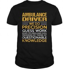 AMBULANCE DRIVER T Shirts, Hoodies, Sweatshirts