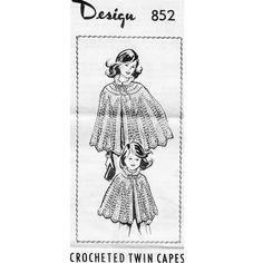 This is a crochet pattern that has instructions for crocheting capes, in popcorn and shell stitching, that are sized for both misses and girls; a mother daughter type combination.   The crocheted capes are below hip length with scalloped edges and a frilly yoke collar and neck ties.  The pattern is sized 12 to 18 for misses and 4 to 12 for children.   The pattern is Laura Wheeler 852, a Mail Order Design.