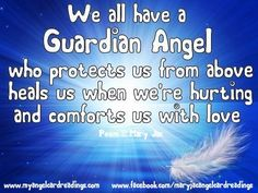 YOUR Guardian Angel. Would you like to try and find out their name?  CLICK HERE    http://www.myangelcardreadings.com/guardian