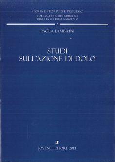 Lambrini, Paola Studi sull'azione di dolo. Jovene, 2013