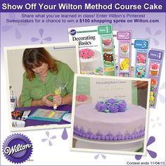 Show Off Your Wilton Method™ Course Cake for a chance to win a shopping spree on Wilton.com. Five students and their Wilton Method Instructors will be randomly selected. Please read the complete rules for more information. Good luck!