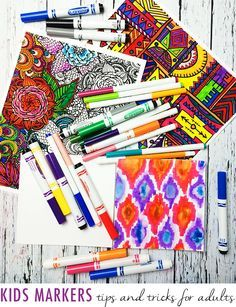 kids markers- tips and tricks for adults